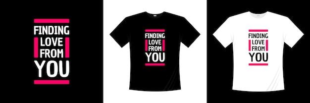 Znajdowanie miłości od ciebie typografia