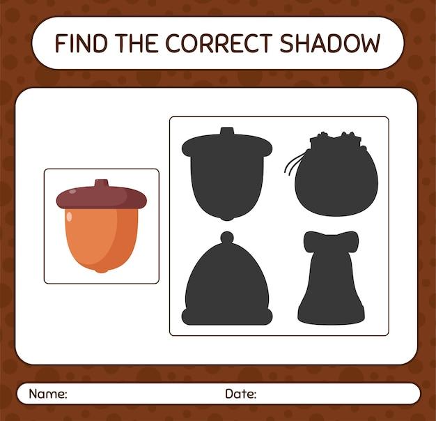 Znajdź odpowiednią grę cieni z żołędziem. arkusz roboczy dla dzieci w wieku przedszkolnym, arkusz aktywności dla dzieci