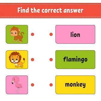 Znajdź poprawną odpowiedź. narysuj linię. uczenie się słów. arkusz rozwijający edukację.