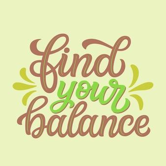 Znajdź równowagę, napis