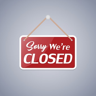 Znak firmowy, który mówi: przepraszamy, jesteśmy zamknięci