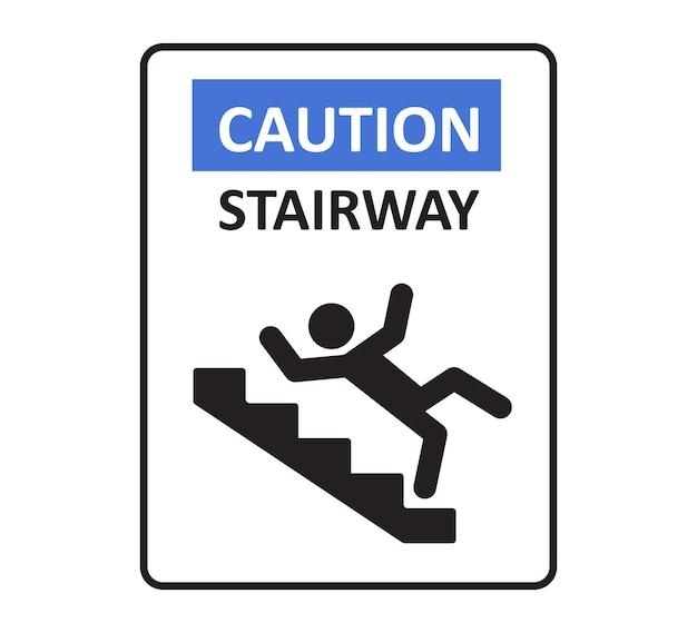 Znak uwaga schody. mężczyzna spadający ze schodów. znak ostrzegawczy przed niebezpieczeństwem. śliskie schody. ilustracja wektorowa na białym tle.