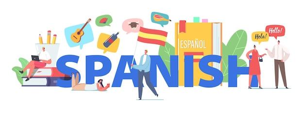 Znaki nauka koncepcja kursu języka hiszpańskiego. maleńcy ludzie w ogromnych podręcznikach i flagach, nauczyciele i uczniowie na czacie, plakat z lekcją na seminarium internetowe w języku hiszpańskim, baner lub ulotka. ilustracja kreskówka wektor