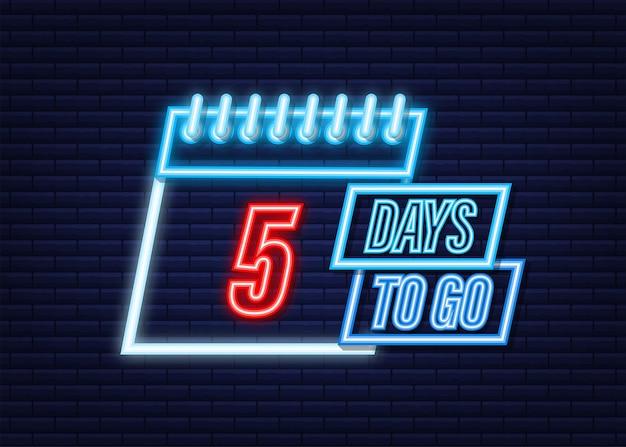 Zostało 5 dni. ikona stylu neon. projekt typograficzny wektor. czas ilustracja wektorowa.