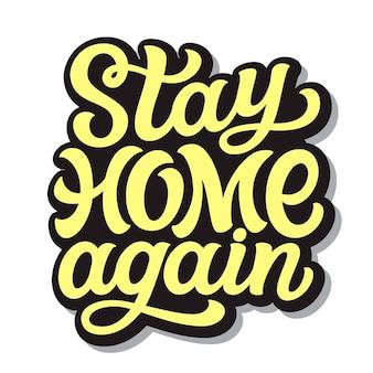 Zostań ponownie w domu ilustracja