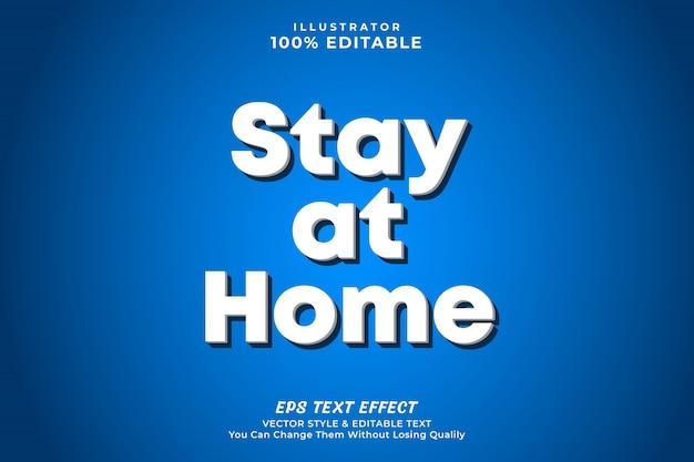 Zostań w domu 3d pogrubiony efekt tekstowy, premium