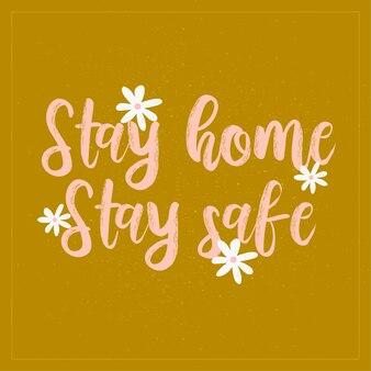 Zostań w domu bądź bezpieczny. kwarantanna, wezwanie do ilustracji okresu izolacji.