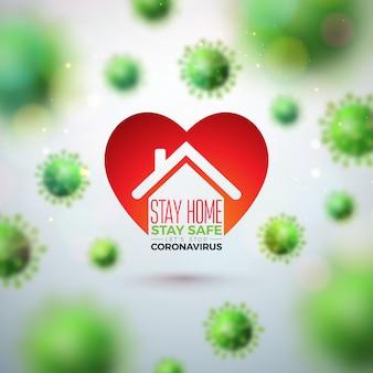 Zostań w domu. bądź bezpieczny. zatrzymaj projektowanie koronawirusa za pomocą wirusa falling covid-19 i abstrakcyjnego domu w kształcie serca.