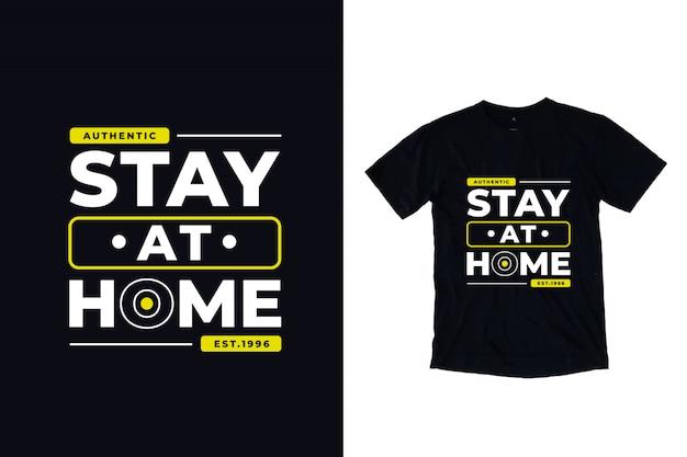 Zostań w domu cytatem nowoczesnej typografii