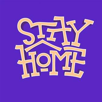 Zostań w domu fałszywym pogrubionym tekstem na ciemnym tle. logo dotyczące okresów kwarantanny własnej. koronawirus, napis zabezpieczający przed covid. ilustracja do wystroju, pokoje dla dzieci, poduszki, baner, kubki, plakaty.