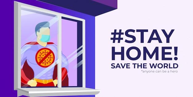 Zostań w domu kampanii transparent superbohatera ilustracja koncepcja