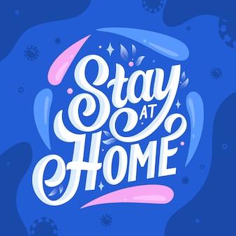 Zostań w domu napis