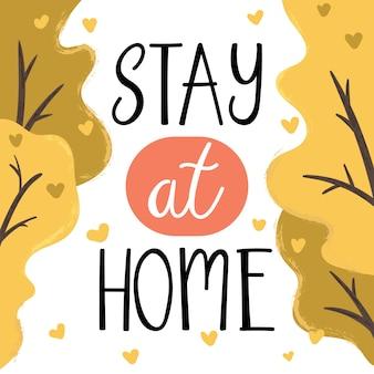 Zostań w domu ręcznie rysowane napis projekt plakatu dla zapobiegania koronawirusom