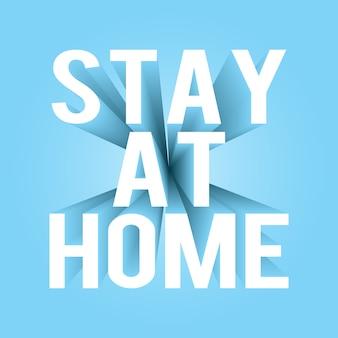 Zostań w domu tekst 3d. dystans społeczny w celu zapobiegania lub ograniczenia rozprzestrzeniania się choroby podczas wybuchu epidemii.
