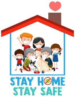 Zostań w domu zachowaj bezpieczeństwo czcionki ze szczęśliwą rodziną