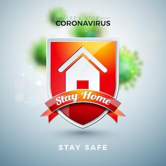 Zostań w domu. zatrzymaj projektowanie koronawirusa za pomocą wirusa covid-19 i tarczy na jasnym tle.