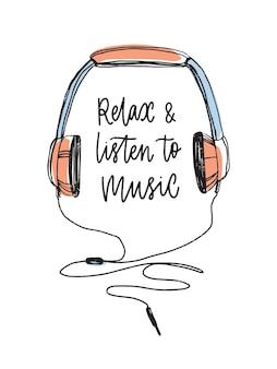 Zrelaksuj się i słuchaj muzyki napis odręcznie kursywą kaligraficzną czcionką i ręcznie rysowane słuchawki