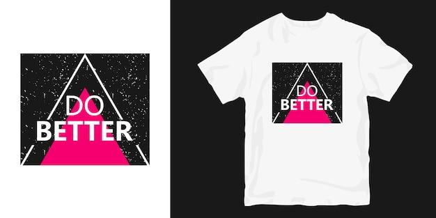 Zrób lepsze hasło projektu koszulki