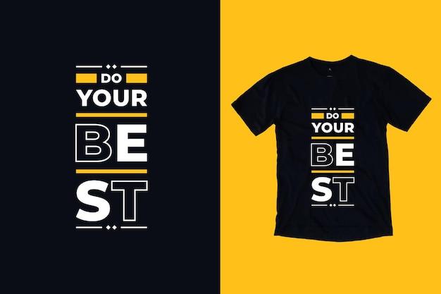 Zrób najlepszy projekt koszulki motywacyjne cytaty nowoczesnej typografii