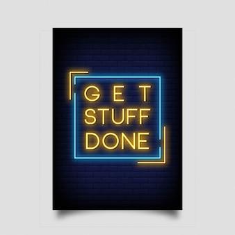 Zrób rzeczy zrobione na plakat w stylu neonowym
