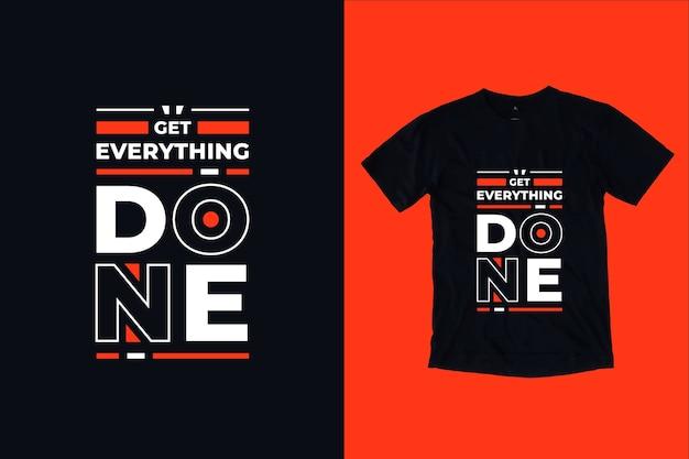 Zrób wszystko, nowoczesne motywacyjne cytaty projekt koszulki