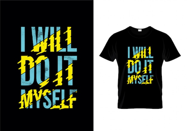 Zrobię to sam typografia t shirt wektor