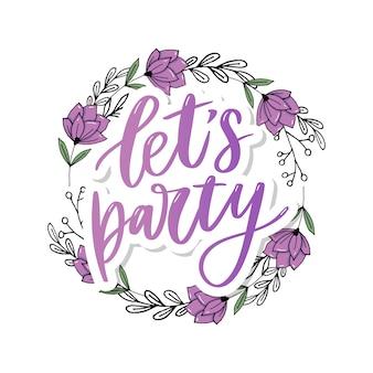 Zróbmy imprezę. inspirujące ręcznie rysowane typografii