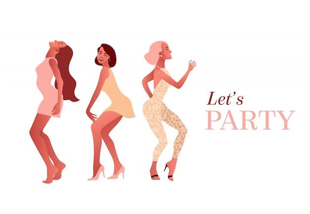 Zróbmy imprezę. szczęśliwe dziewczyny tańczą