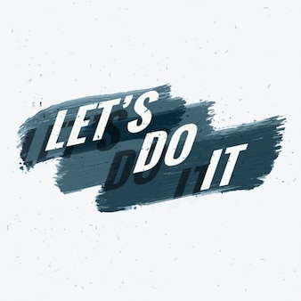 Zróbmy to cytat motywacyjny