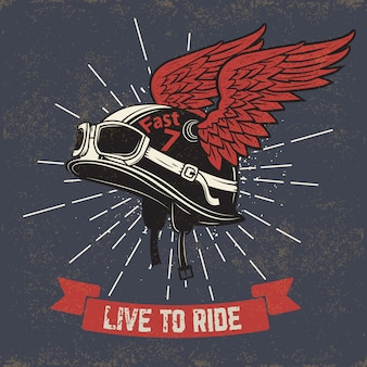 Żyć by jeździć. kask motocyklowy ze skrzydłami na tło grunge. element do nadruku na koszulce, plakatu, godła, odznaki, znaku.