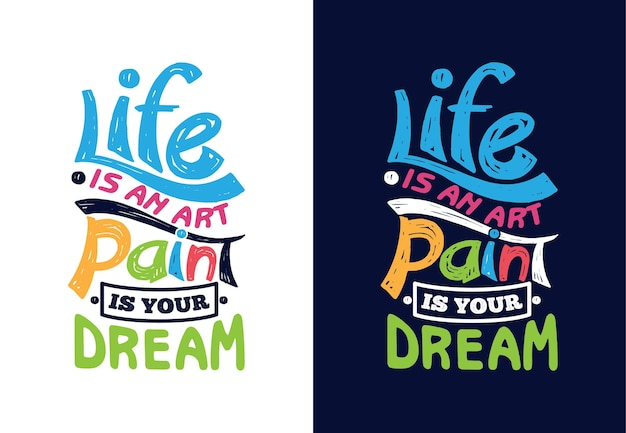 Życie jest bólem sztuki, czy marzysz, typografia cytat
