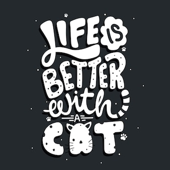 Życie jest lepsze z kotem cytuj napis typograficzny