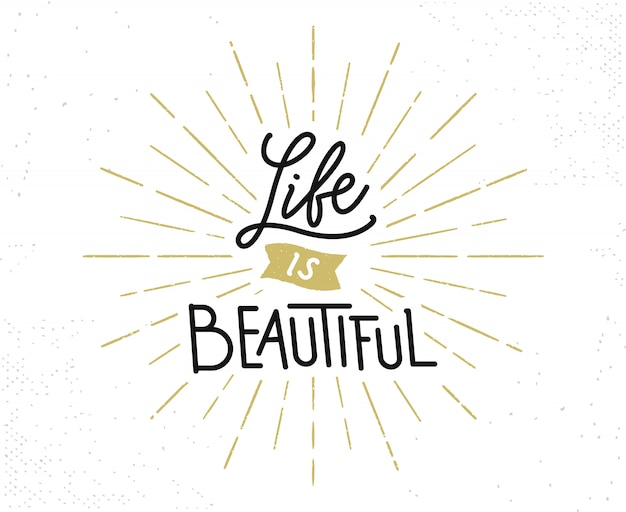 Życie jest piękne ręcznie rysowane napis frazy