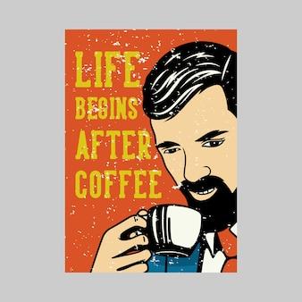Życie projekt plakatu na świeżym powietrzu zaczyna się po kawie vintage ilustracji
