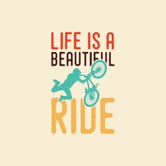 Życie to piękna jazda motocykl typografia vintage ilustracja projekt koszulki