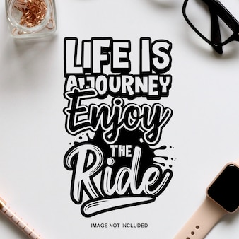 Życie to podróż, ciesz się jazdą