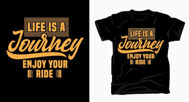 Życie to podróż ciesz się projektem typografii jazdy na koszulkę