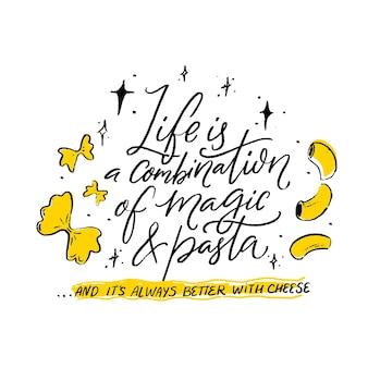 Życie to połączenie magii i makaronu inspirujący cytat na włoską restaurację pasta bar