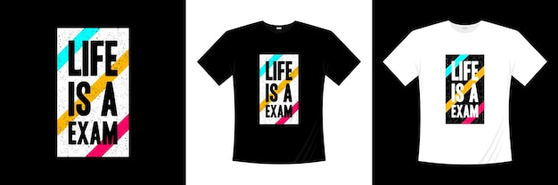 Życie to projekt koszulki typografii egzamin. koszulka z motywacją, inspiracją.