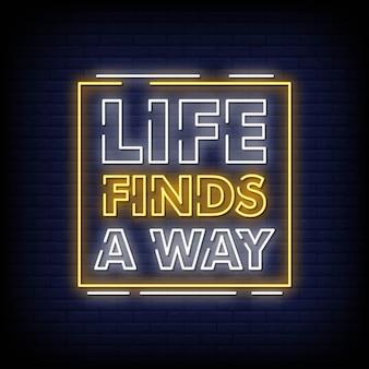 Życie znajduje sposób wektor znak styl tekstu neon