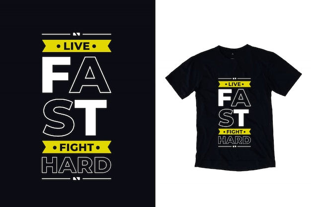 Żyj szybko walcz ciężko nowoczesną typografię cytat projekt koszulki