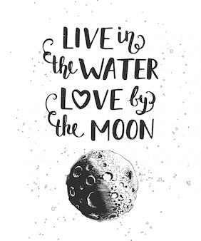 Żyj w miłości wody przy księżycu