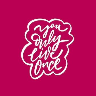 Żyjesz tylko raz wyrażenie motywacyjne biały kolor napisu tekst różowe tło