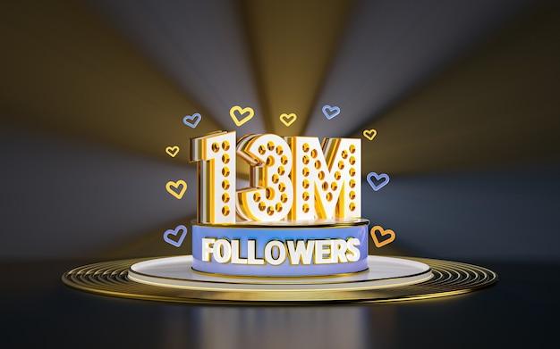 13 milionów obserwujących świętuje dziękuję banerowi w mediach społecznościowych ze złotym tłem w centrum uwagi 3d