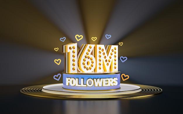 16 milionów obserwujących świętuje dziękuję banerowi w mediach społecznościowych ze złotym tłem w centrum uwagi 3d