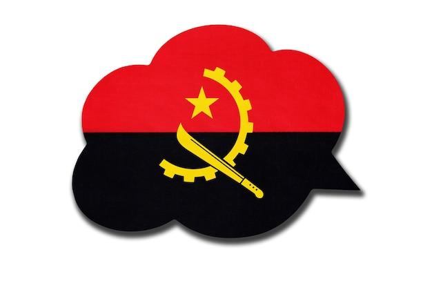 3d dymek z flagi narodowej angoli na białym tle. mów i ucz się języka. symbol kraju angoli. znak komunikacji na świecie.