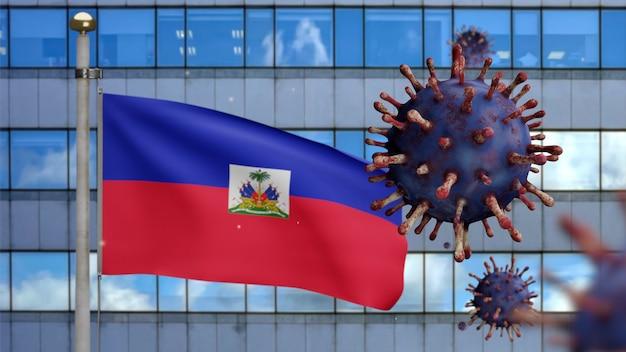 3d, macha flagą haiti z nowoczesnym wieżowcem i koncepcją ncov coronavirus 2019. azjatycka epidemia na haiti, koronawirusy grypy jako niebezpieczne przypadki szczepu grypy jako pandemia. wirus covid19