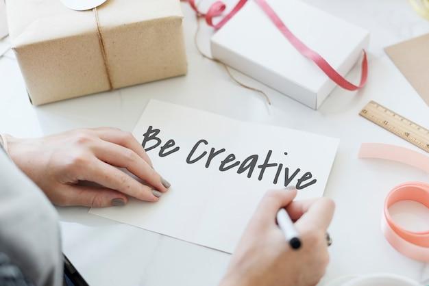 Bądź kreatywny pomysły wyobraźnia kreatywność koncepcja projektu