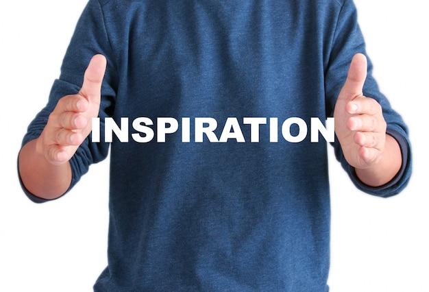 Człowiek z tekstem inspiracji, cytaty inspiration