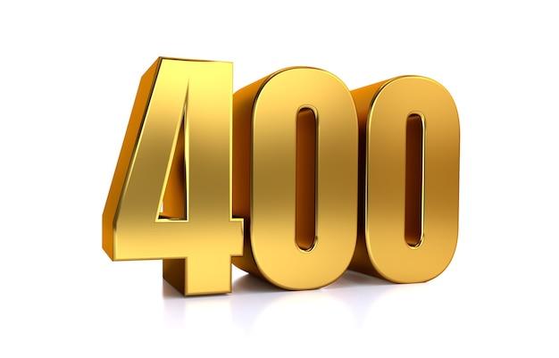 Czterysta 3d ilustracja złoty numer 400 na białym tle